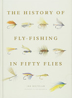 History of Fly-Fishing in 50 Flies